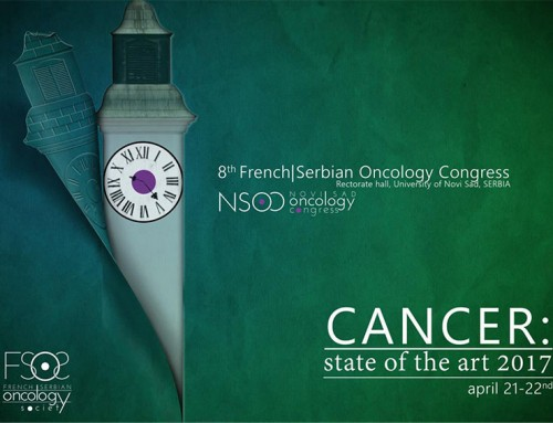 VIII French Serbian Oncology Congress Cancer: State of the Art April 21-22th, 2017